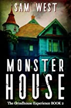 Monster House (THE GRINDHOUSE EXPERIENCE Book 2)