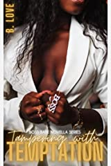 Tampering with Temptation (Boss Babe Novella Series) Kindle Edition