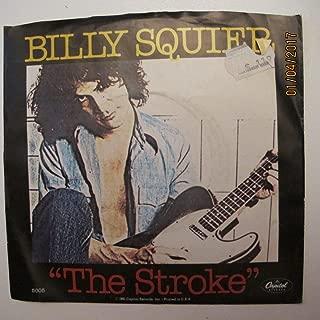 Billy Squier 45 RPM The Stroke / Too Daze Gone