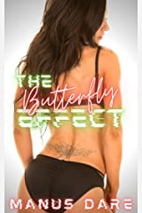 The Butterfly Effect Kindle Edition