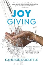 Joy Giving: Practical Wisdom from the First Christians and the Global Church