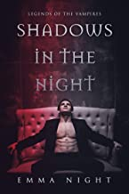 Shadows In The Night: Legends Of The Vampires