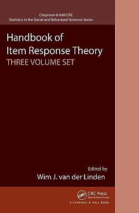 Handbook of Item Response Theory, Three Volume Set (Chapman & Hall/CRC Statistics in the Social and Behavioral Sciences) (English Edition)