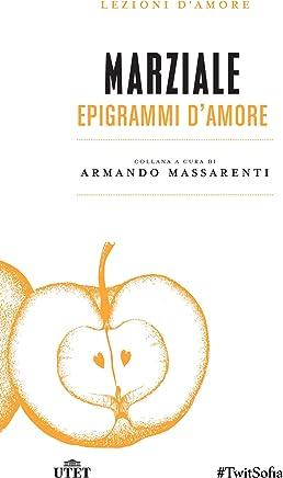 Epigrammi damore (Lezioni damore Vol. 16)