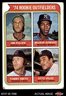 1974 Topps # 606 Rookie Outfielders Jim Fuller/Wilbur Howard/Tommy Smith/Otto Velez Orioles/Brewers/Indians/Yankees (Baseball Card) Dean's Cards 2 - GOOD Orioles/Brewers/Indians/Yankees