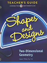 Connected Mathematics 3, Teacher's Guide, Shapes and Designs, Two-Dimensional Geometry
