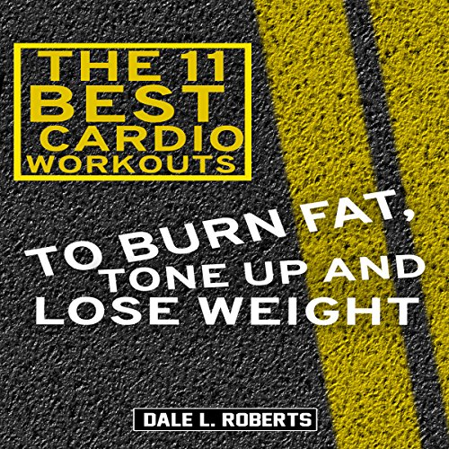 The 11 Best Cardio Workouts audiobook cover art