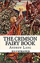 The Crimson Fairy Book (Illustrated)