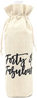 Forty and Fabulous wine bag- Forty & Fabulous wine bag Perfect gift for 40th Birthday Women-Cotton linen drawstring wine bags