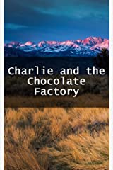 Charlie and the Chocolate Factory (Luxembourgish Edition) Kindle Edition