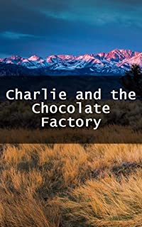 Charlie and the Chocolate Factory (Luxembourgish Edition)