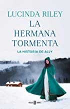 La hermana tormenta (Las Siete Hermanas 2): La historia de Ally