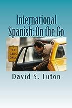 International Spanish: On the Go (English Edition)