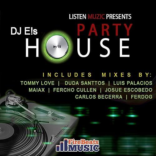 Party House (Duda Santtos From Rio 2 Guadalajara Mix) de DJ ...