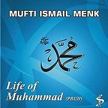 Life of Muhammad Pbuh