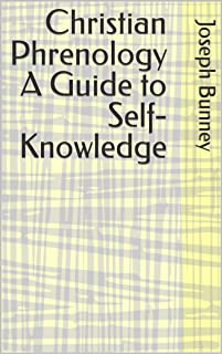 Christian Phrenology A Guide to Self-Knowledge