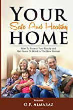 Your Safe and Healthy Home: How to protect your family and get peace of mind in the new normal