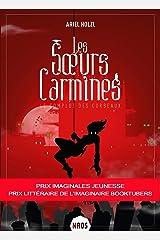 Le Complot des corbeaux: Les Sœurs Carmines, T1 Format Kindle
