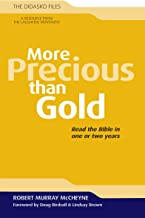 More Precious Than Gold: Read the Bible in One or Two Years (Didasko Files)