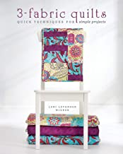 3-Fabric Quilts: Quick Techniques for Simple Projects