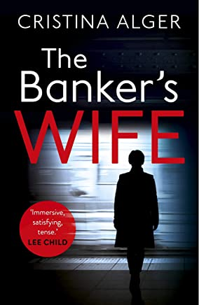The Banker's Wife: The addictive thriller that will keep you guessing (English Edition)