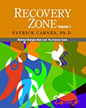 Recovery Zone, Vol. 1: Making Changes that Last - The Internal Tasks