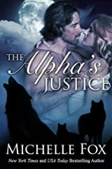 The Alpha's Justice (Huntsville Pack Series Book 3) Kindle Edition