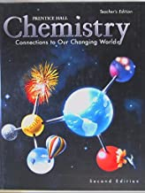 Chemistry, Connections to Our Changing World. Teacher's Edition, Second Edition. 9780134347776, 0134347773.
