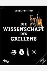 Die Wissenschaft des Grillens (German Edition) Kindle Edition