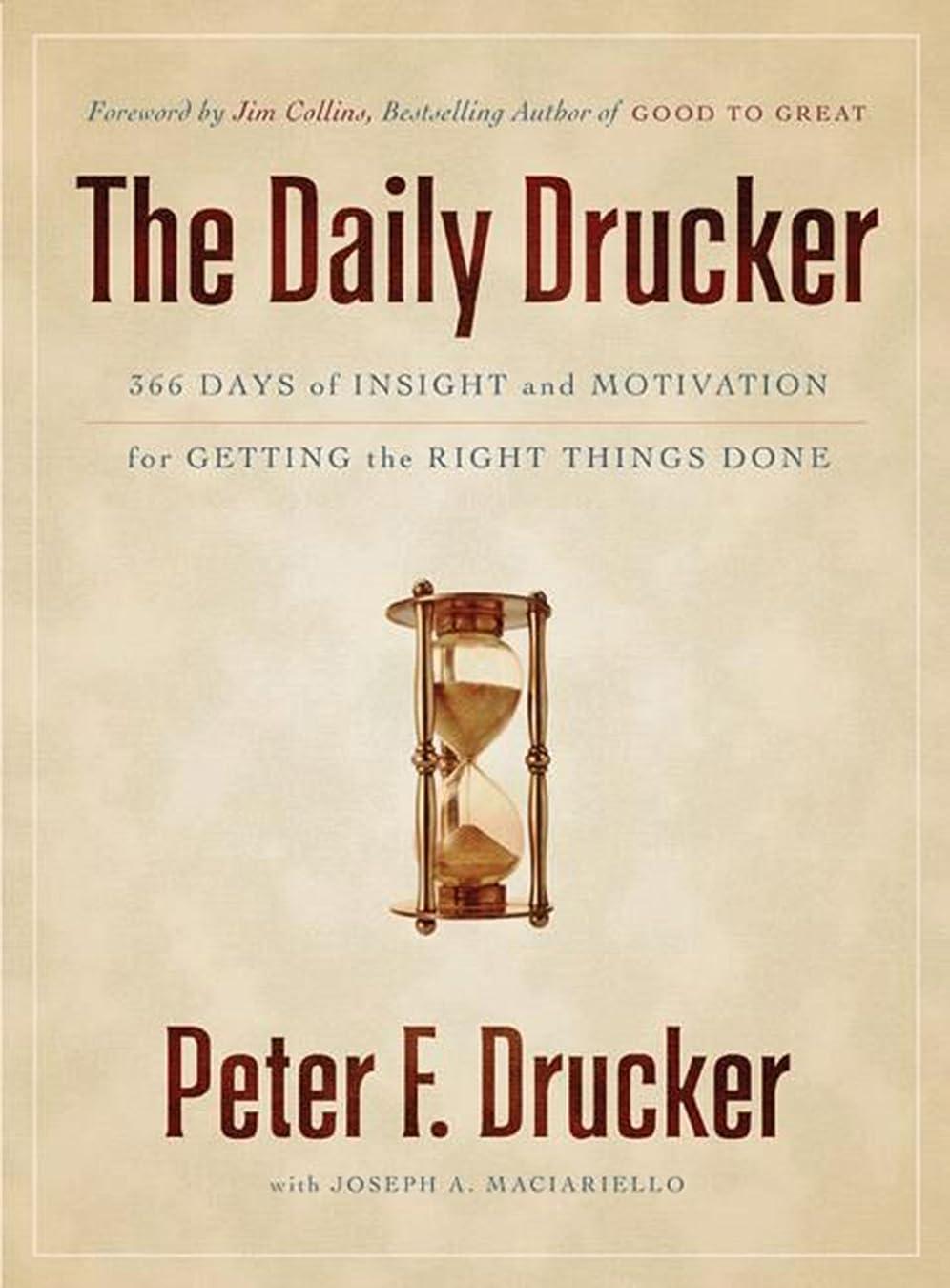 ダーベビルのテス閉じる潮The Daily Drucker: 366 Days of Insight and Motivation for Getting the Right Things Done (English Edition)