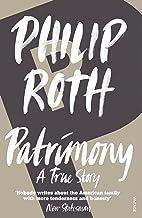 Patrimony: A True Story (English Edition)