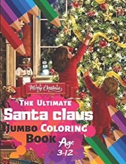 Merry Christmas The Ultimate Santa claus Jumbo Coloring Book Age 3-12: Twinkle Trees - Very Easy - Christmas Coloring Book For Toddlers Ornaments, ... Kids With 33 High-quality Illustration