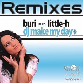 Dj Make My Day (Remixes)