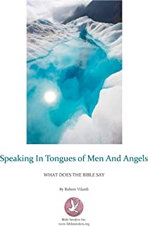 Speaking In The Tongues Of Men And Angels