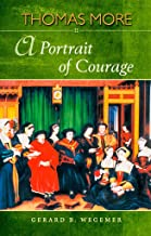 Best thomas more a portrait of courage Reviews