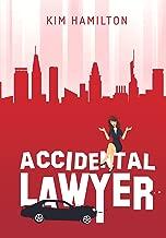 Accidental Lawyer: A fun, legal thriller, mystery