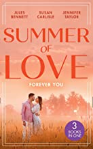 Summer Of Love: Forever You: From Best Friend to Bride (the St. Johns of Stonerock) / His Best Friend's Baby / Best Friend...