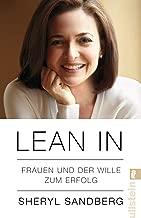 Lean In: Frauen und der Wille zum Erfolg (German Edition)