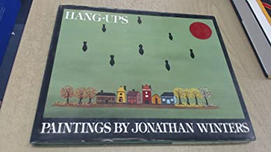 Hang-Ups: Paintings by Jonathan Winters