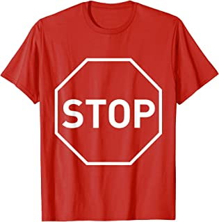 Stop Sign Costume Stop Sign Halloween Costume T-Shirt