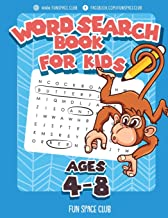 Word Search Books for Kids Ages 4-8: Word Search Puzzles for Kids Activities Workbooks 4 5 6 7 8 year olds (Fun Space Club Games Word Search Puzzles for Kids)
