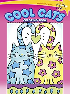 SPARK Cool Cats Coloring Book (Dover Coloring Books)