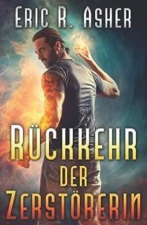 Rückkehr der Zerstörerin (German Edition)
