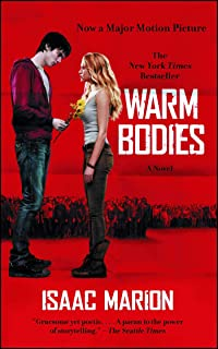 Warm Bodies: A Novel (1) (The Warm Bodies Series)