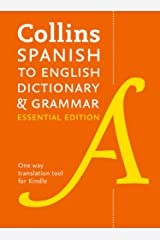 Spanish to English (One-Way) Essential Dictionary and Grammar: Two books in one (Collins Essential) Kindle Edition