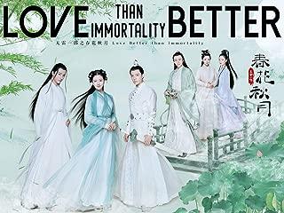 Love Better than Immortality