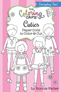 The Coloring Cafe Cuties-Paper Dolls to Color and Cut
