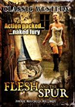 Flesh and the Spur: Classic Hollywood Western