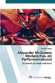 Alexander McQueens Modenschau als Performancekunst