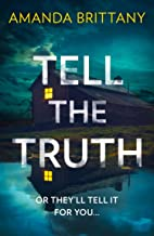 Tell the Truth: The must-read twisty thriller of 2019 that will leave you breathless